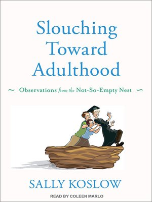 cover image of Slouching Toward Adulthood